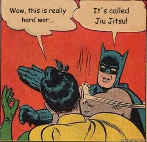 Jiu-Jitsu is hard!