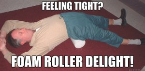 Feeling tight? Foam roller delight!