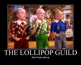 The lollipop guild- don't fuck with us