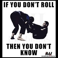 If you don't roll, then you don't know.