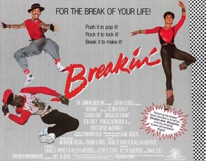 Breakin'- for the break of your life!