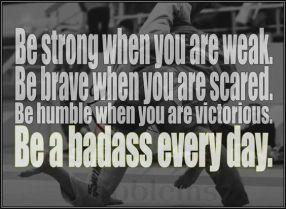 Train BJJ, be a badass